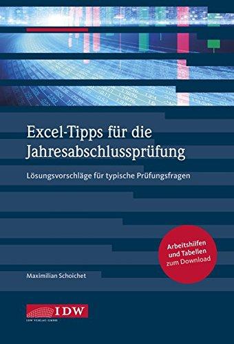Excel-Tipps für die Jahresabschlussprüfung: Lösungsvorschläge für typische Prüfungsfragen