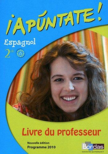 Apuntate 2de • Livre du professeur (Éd. 2010)
