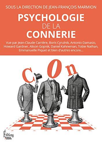 Psychologie de la connerie par Jean-francois Marmion