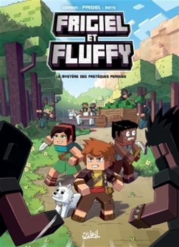 Frigiel et Fluffy (1) : Le mystère des pastèques perdues