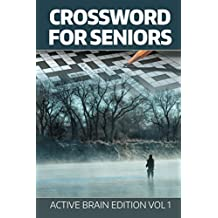 Crossword For Seniors: Active Brain Edition Vol 1