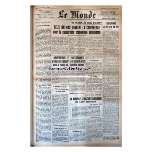 MONDE (LE) [No 765] du 13/07/1947 - COOPERATION EUROPEENNE - 16 NATIONS OUVRE LA CONFERENCE POUR LA COOPERATION ECONOMIQUE EUROPEENNE - LES CONFLITS SOCIAUX - VERS UN BLOC ORIENTAL PAR GILLE