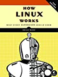 How Linux Works – What Every Superuser Should Know