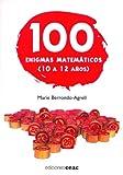 100 enigmas matemáticos, 10 a 12 años