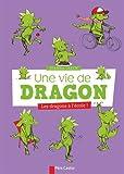 Une vie de dragon, Tome 2 - Les dragons à l'école