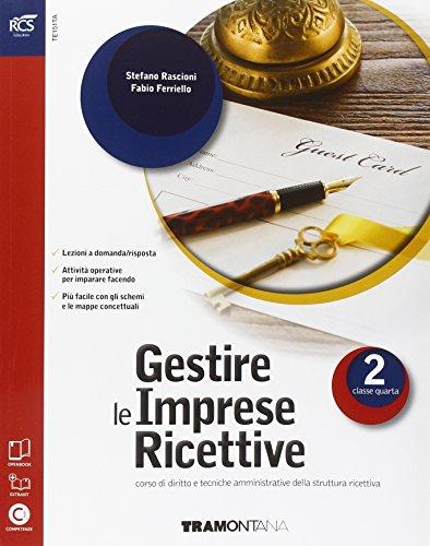 Gestire le imprese ricettive. Con Extrakit-Openbook. Per le Scuole superiori. Con e-book. Con espansione online: 2
