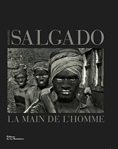 La main de l'homme par Sebastiao Salgado
