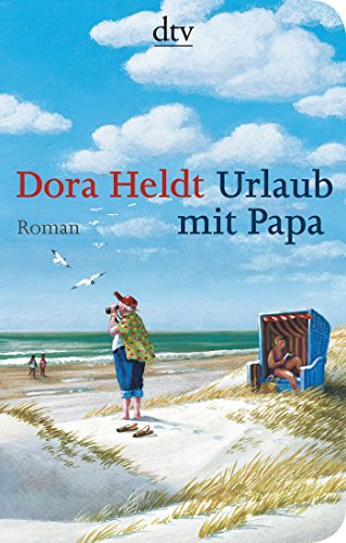 Preisvergleich Produktbild Urlaub mit Papa: Roman