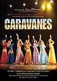 Caravanes - spectacle de danse orientale...