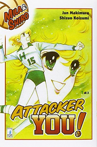 Attacker you!: 1 (Starlight) por Jun Makimura