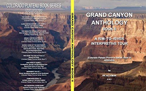 Grand Canyon Anthology, Book Two: A Rim-To-River Interpretive Tour (English Edition)