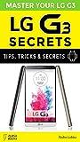LG G3 Tips, Tricks & Secrets (English Edition)