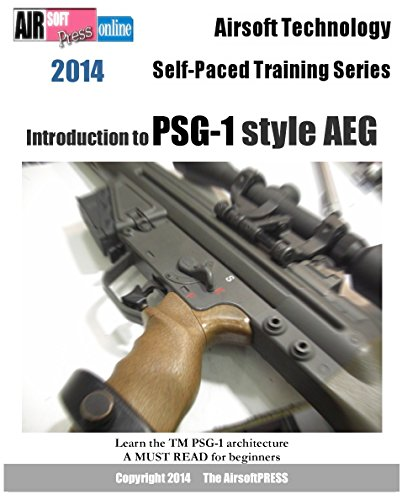 Airsoft Technology Self-Paced Training Series Introduction to PSG-1 style AEG (English Edition)