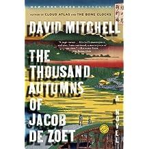 The Thousand Autumns of Jacob de Zoet: A Novel by David Mitchell (2011-03-08)