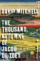 The Thousand Autumns of Jacob de Zoet: A Novel by David Mitchell (2011-03-08)