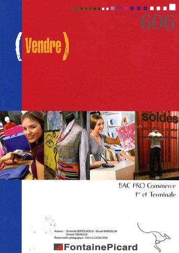 Vendre 1e et Tle Bac pro Commerce