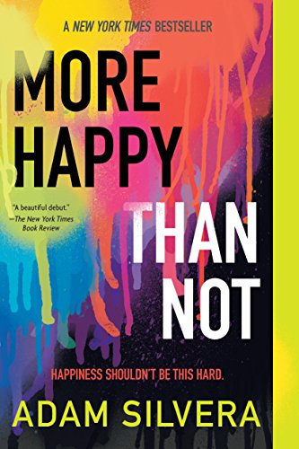 More Happy Than Not (English Edition)