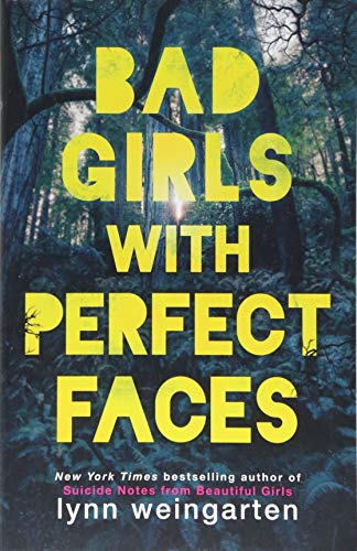 Bad Girls with Perfect Faces por Lynn Weingarten