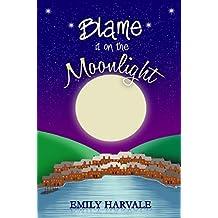 Blame it on the Moonlight (Michaelmas Bay Book 2)