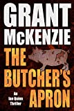 The Butcher's Apron (Ian Quinn Book 2) by Grant McKenzie