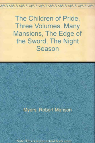 the-children-of-pride-three-volumes-many-mansions-the-edge-of-the-sword-the-night-season
