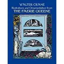 Illustrations and Ornamentation from the Faerie Queene (Dover Fine Art, History of Art)