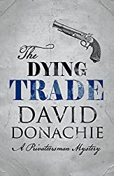 The Dying Trade (Privateersman)