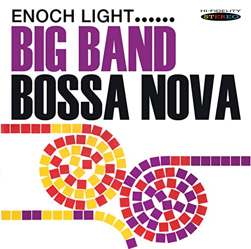 Big Band Bossa Nova Enoch Light