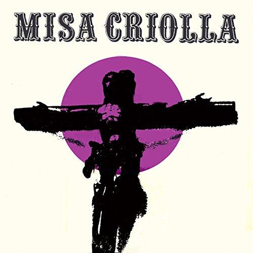 Misa Criolla (Edición aniversario / Remasterizado)