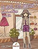 La mode, c'est amusant ! : Livre de coloriage pour filles (Âge : 8 ans)...
