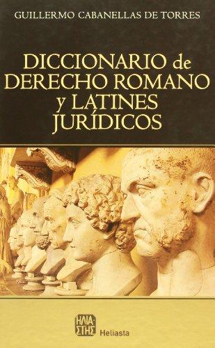 Diccionario De Derecho Romano Y por Guillermo Cabanellas De Torres