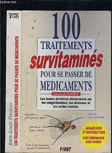 100 traitements survitaminés pour se passer de médicaments