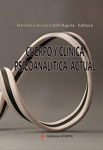 Cuerpo y Clínica Psicoanalítica Actual