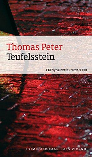 Teufelsstein (eBook): Charly Valentins zweiter Fall Bayern Stein