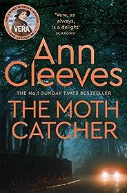 The Moth Catcher (Vera Stanhope series Book 7) (English Edition)
