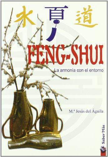 Feng Shui: La Armonía con el Entorno (Saber Más)