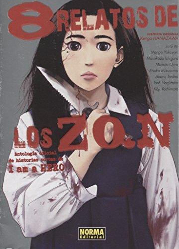8 relatos de los ZQN (Antología de Historias Cortas de I am a Hero) por Varios Autores