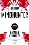 Mindhunter: Cazador de mentes par Douglas