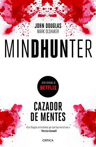 Mindhunter: Cazador de mentes (Tiempo de Historia) por John Douglas