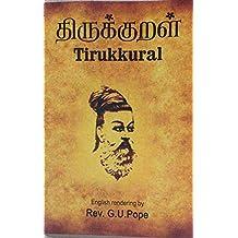 Tirukkural: English Translation and Commentary