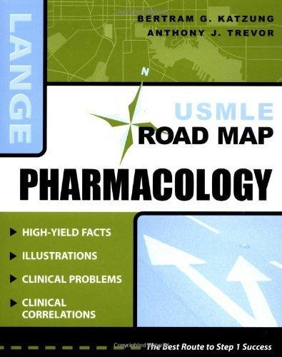 USMLE Road Map: Pharmacology by Bertram G. Katzung (2003-03-25)