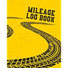 Mileage Log Book: Vehicle Mileage & Gas Expense Tracker Log Book For Small Businesses (V2)