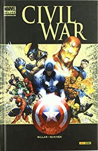 Civil War par Mark Millar; Steve McNiven
