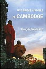 Une Brève Histoire du Cambodge de François Ponchaud