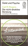 Die nicht-direktive Beratung. Counseling and Psychotherapy.