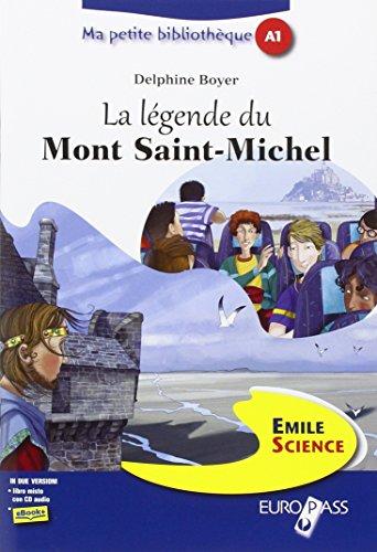 La legende du mont Saint-Michel. Livello A1. Con espansione online. Con CD Audio
