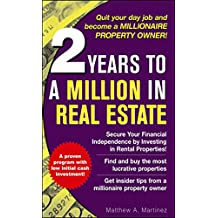 2 Years to a Million in Real Estate (English Edition)