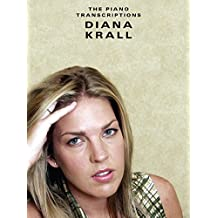 The Piano Transcriptions - Diana Krall (PVG): The Piano Transcriptions for Piano, Voice and Guitar