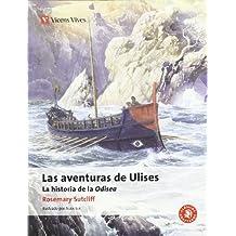 Las aventuras de Ulises. Auxiliar ESO: La Historia De La Odisea de Homero (Clásicos Adaptados) - 9788468200507