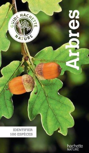 Guide Hachette Nature - Arbres